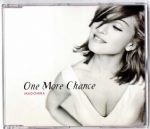 ONE MORE CHANCE - UK / EU CD SINGLE (W0337CD)